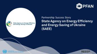 Partnership Success Story: State Agency on Energy Efficiency and Energy Saving of Ukraine (SAEE)